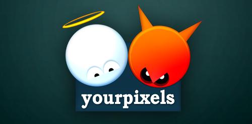 Your Pixels