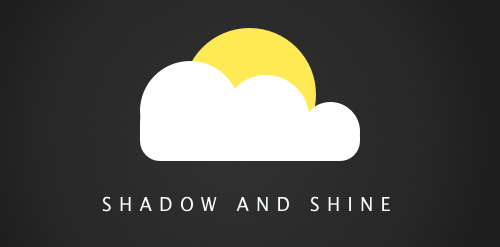 Shadow and Shine