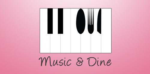 Music & Dine