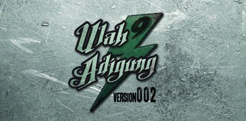 ULAH ADIGUNG version 002