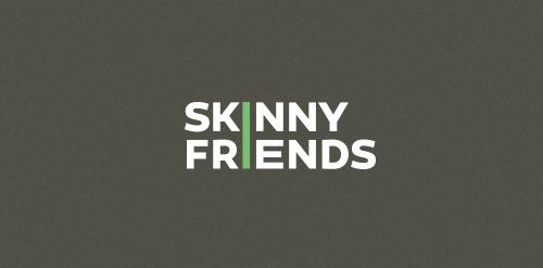 Skinny Friends