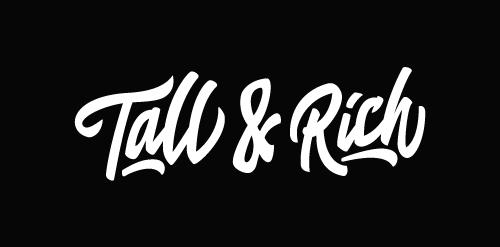 Tall & Rich