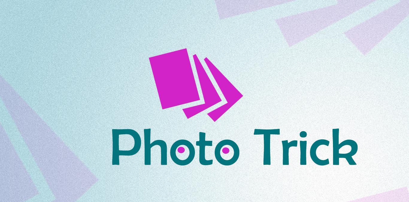 photo Trick