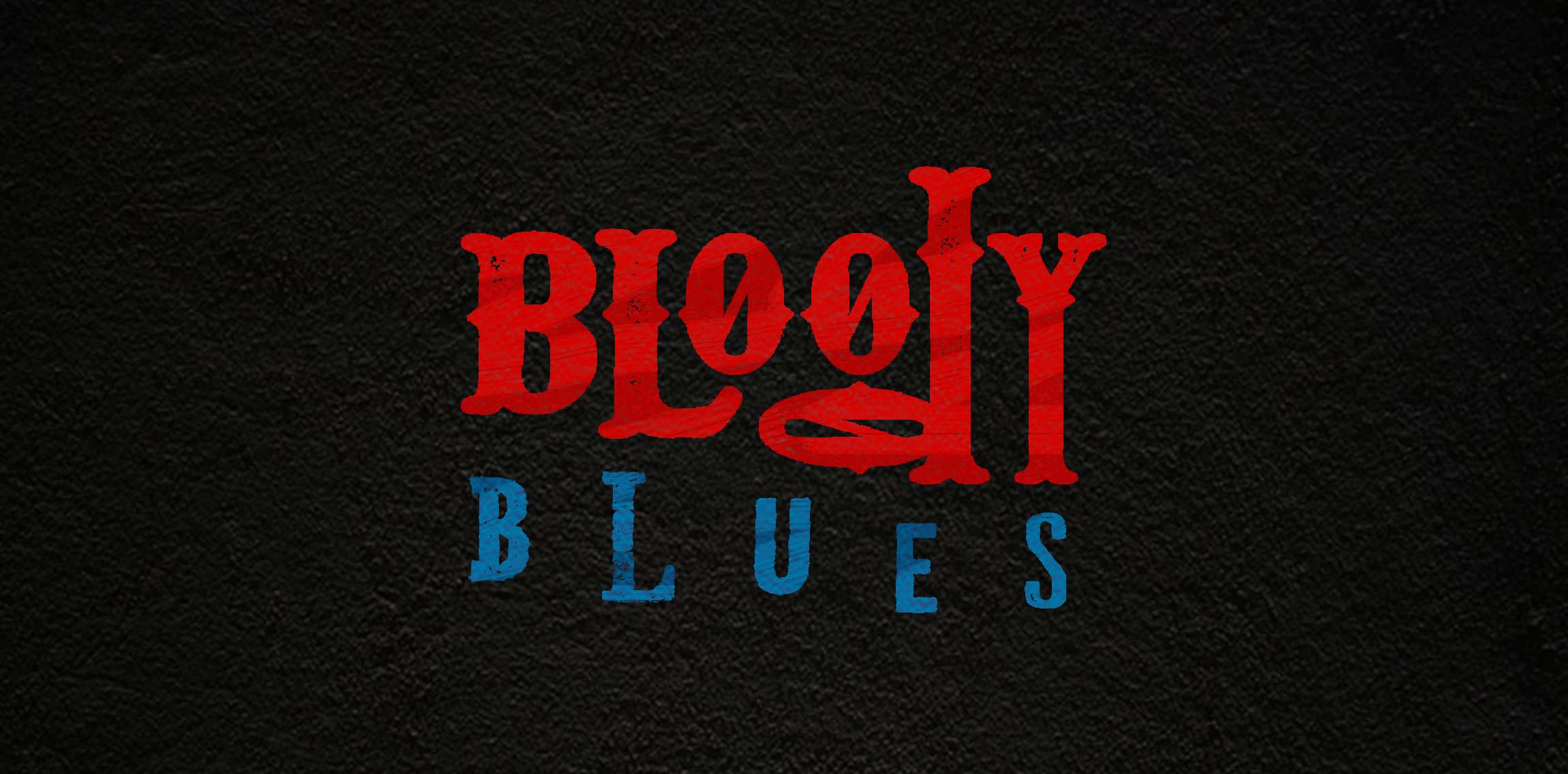 Bloody Blues